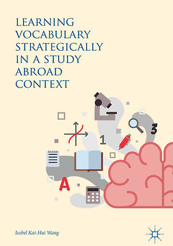Wang, Isobel Kai-Hui - Learning Vocabulary Strategically in a Study Abroad Context, ebook