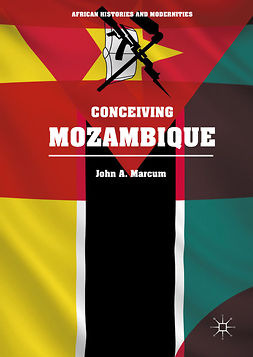 Marcum, John A. - Conceiving Mozambique, e-kirja