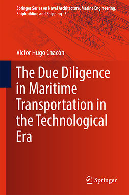 Chacón, Víctor Hugo - The Due Diligence in Maritime Transportation in the Technological Era, ebook