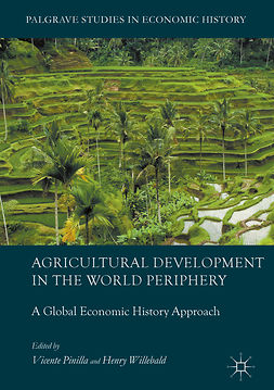Pinilla, Vicente - Agricultural Development in the World Periphery, ebook
