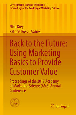 Krey, Nina - Back to the Future: Using Marketing Basics to Provide Customer Value, e-bok