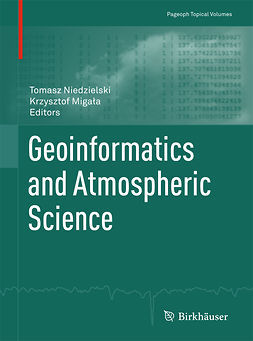 Migała, Krzysztof - Geoinformatics and Atmospheric Science, e-kirja