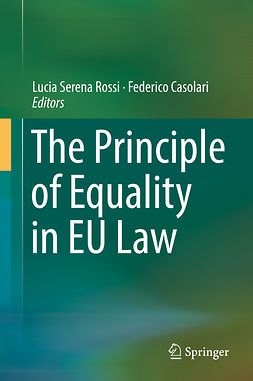Casolari, Federico - The Principle of Equality in EU Law, e-bok