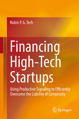 Tech, Robin P. G. - Financing High-Tech Startups, ebook