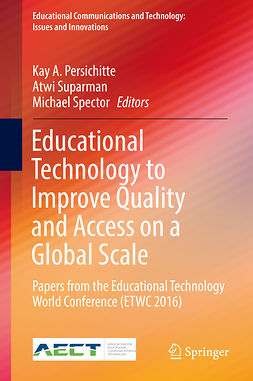 Persichitte, Kay A. - Educational Technology to Improve Quality and Access on a Global Scale, e-bok