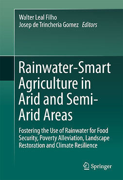 Filho, Walter Leal - Rainwater-Smart Agriculture in Arid and Semi-Arid Areas, e-bok