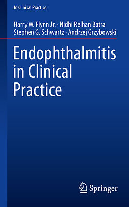 Batra, Nidhi Relhan - Endophthalmitis in Clinical Practice, ebook