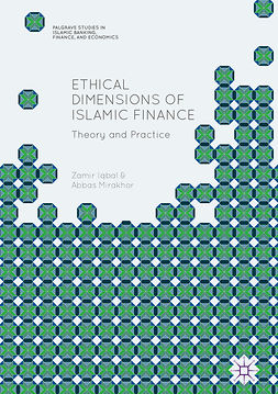 Iqbal, Zamir - Ethical Dimensions of Islamic Finance, ebook