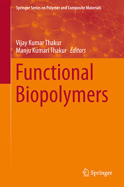 Thakur, Manju Kumari - Functional Biopolymers, e-bok