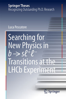 Pescatore, Luca - Searching for New Physics in b → sℓ+ℓ− Transitions at the LHCb Experiment, ebook