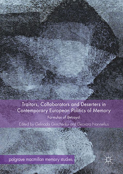 Grinchenko, Gelinada - Traitors, Collaborators and Deserters in Contemporary European Politics of Memory, e-bok