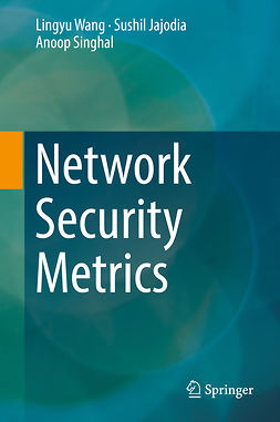 Jajodia, Sushil - Network Security Metrics, ebook