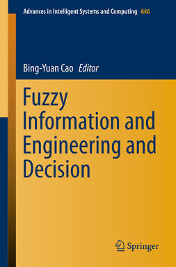 Cao, Bing-Yuan - Fuzzy Information and Engineering and Decision, e-kirja