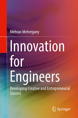 Mehregany, Mehran - Innovation for Engineers, ebook