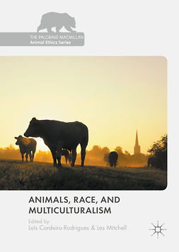 Cordeiro-Rodrigues, Luís - Animals, Race, and Multiculturalism, ebook