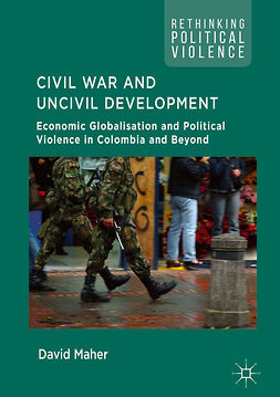 Maher, David - Civil War and Uncivil Development, ebook