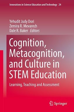 Baker, Dale R. - Cognition, Metacognition, and Culture in STEM Education, ebook