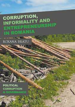 Bratu, Roxana - Corruption, Informality and Entrepreneurship in Romania, ebook