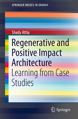 Attia, Shady - Regenerative and Positive Impact Architecture, ebook