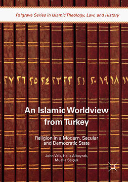Albayrak, Halis - An Islamic Worldview from Turkey, ebook
