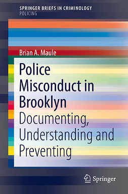 Maule, Brian A. - Police Misconduct in Brooklyn, e-bok