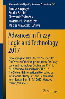 Atanassov, Krassimir T. - Advances in Fuzzy Logic and Technology 2017, e-bok