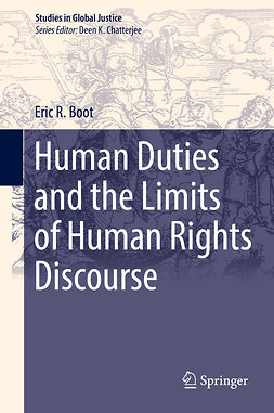Boot, Eric R. - Human Duties and the Limits of Human Rights Discourse, e-kirja