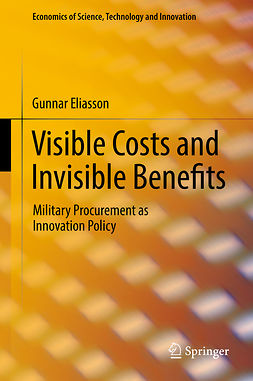 Eliasson, Gunnar - Visible Costs and Invisible Benefits, ebook
