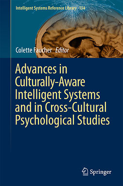 Faucher, Colette - Advances in Culturally-Aware Intelligent Systems and in Cross-Cultural Psychological Studies, ebook