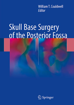 Couldwell, William T. - Skull Base Surgery of the Posterior Fossa, ebook