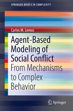 Lemos, Carlos M. - Agent-Based Modeling of Social Conflict, ebook
