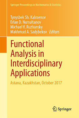 Kalmenov, Tynysbek Sh. - Functional Analysis in Interdisciplinary Applications, e-bok