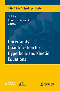 Jin, Shi - Uncertainty Quantification for Hyperbolic and Kinetic Equations, ebook