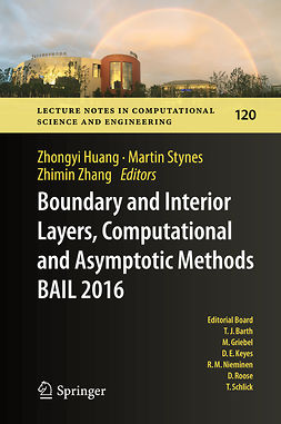 Huang, Zhongyi - Boundary and Interior Layers, Computational and Asymptotic Methods  BAIL 2016, e-kirja