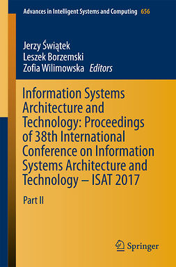 Borzemski, Leszek - Information Systems Architecture and Technology: Proceedings of 38th International Conference on Information Systems Architecture and Technology – ISAT 2017, e-bok