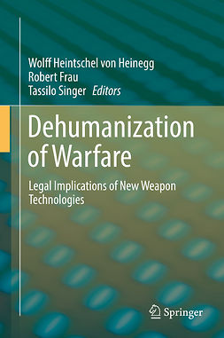 Frau, Robert - Dehumanization of Warfare, ebook