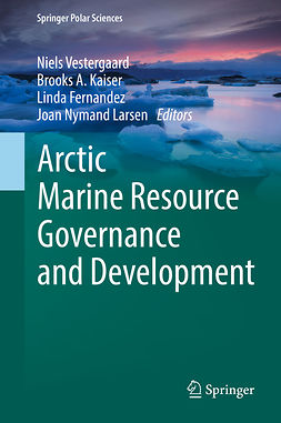 Fernandez, Linda - Arctic Marine Resource Governance and Development, ebook