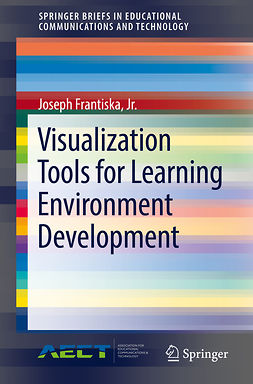 Jr., Joseph Frantiska, - Visualization Tools for Learning Environment Development, ebook