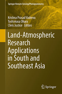 Justice, Chris - Land-Atmospheric Research Applications in South and Southeast Asia, e-kirja
