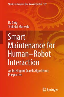 Marwala, Tshilidzi - Smart Maintenance for Human–Robot Interaction, ebook