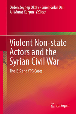 Dal, Emel Parlar - Violent Non-state Actors and the Syrian Civil War, e-kirja