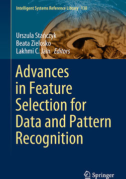 Jain, Lakhmi C. - Advances in Feature Selection for Data and Pattern Recognition, ebook