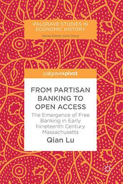 Lu, Qian - From Partisan Banking to Open Access, e-kirja