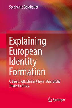 Bergbauer, Stephanie - Explaining European Identity Formation, e-bok