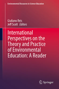 Reis, Giuliano - International Perspectives on the Theory and Practice of Environmental Education: A Reader, ebook