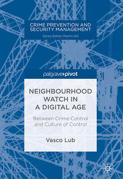Lub, Vasco - Neighbourhood Watch in a Digital Age, ebook