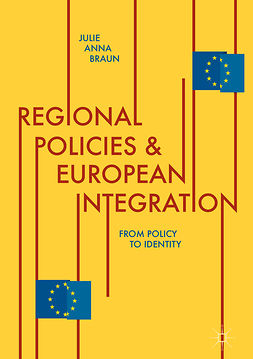 Braun, Julie Anna - Regional Policies and European Integration, ebook