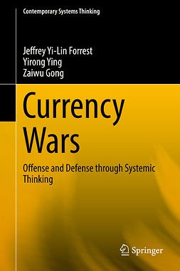 Forrest, Jeffrey Yi-Lin - Currency Wars, ebook