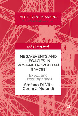 Morandi, Corinna - Mega-Events and Legacies in Post-Metropolitan Spaces, ebook