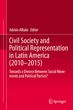 Albala, Adrián - Civil Society and Political Representation in Latin America (2010-2015), e-kirja